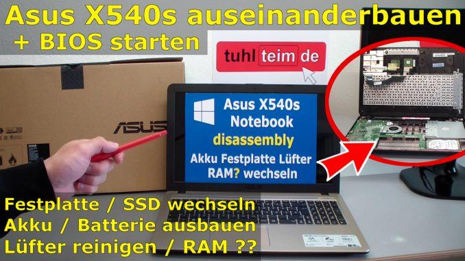 Asus Notebook x540 x540s auseinanderbauen hdd ssd batterie ram