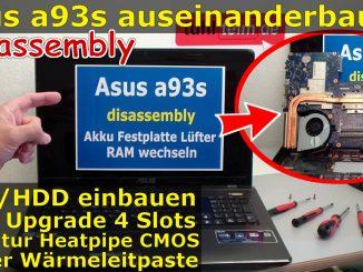 Asus a93s a95v auseinanderbauen SSD einbauen RAM erweitern Lüfter Heatpipe reinigen