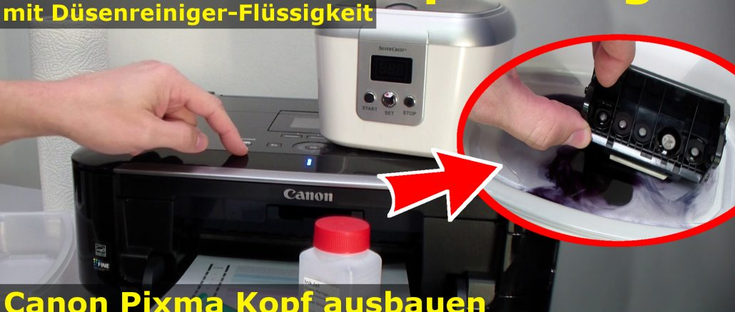 Canon Pixma Druckkopf Düsen reinigen ausbauen Düsenreiniger Tintenstrahldrucker