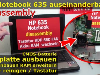 Hewlett-Packard 635 HP Notebook Laptop disassembly aufschrauben SSD einbauen Lüfter reinigen