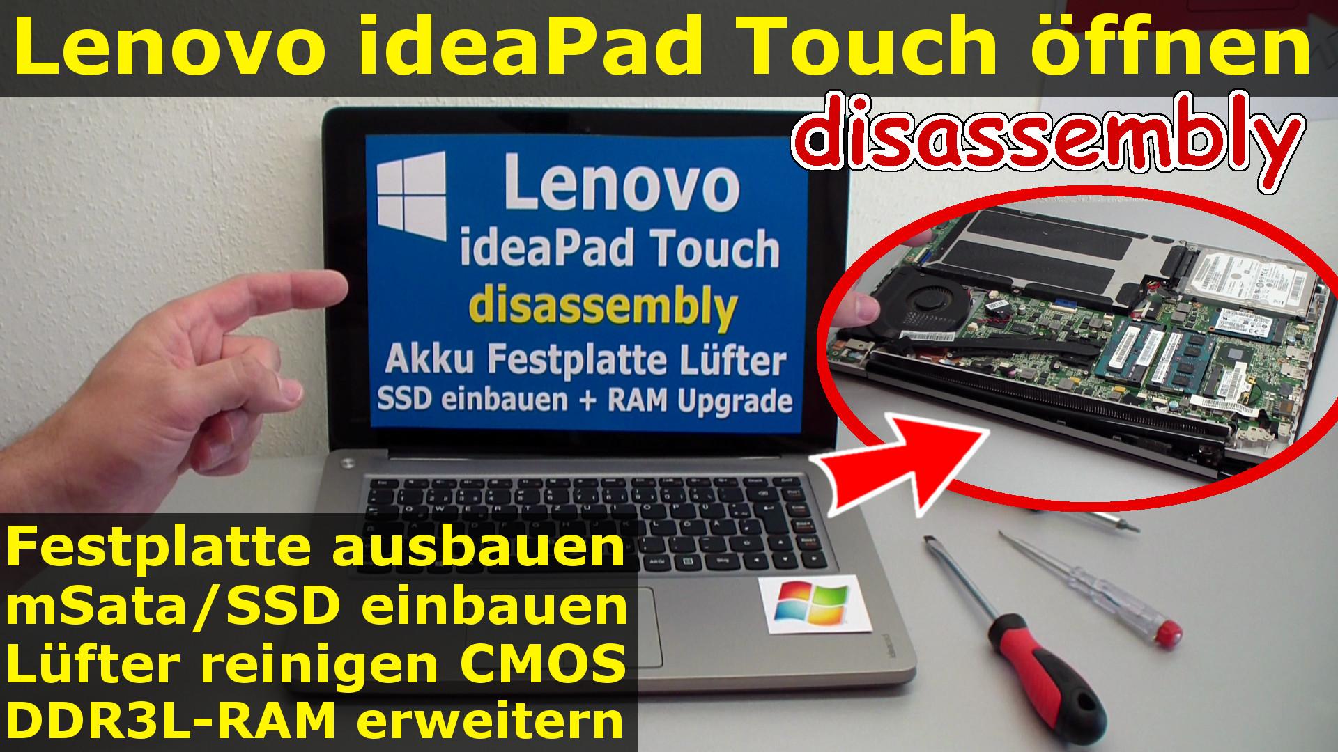 lenovo ideapad touch ffnen auseinanderbauen hdd ssd tauschen l fter ram upgrade u410. Black Bedroom Furniture Sets. Home Design Ideas