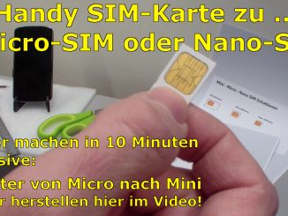 Handy SIM-Karte zu Micro / Nano zuschneiden und Mini-SIM-Adapter selber bauen