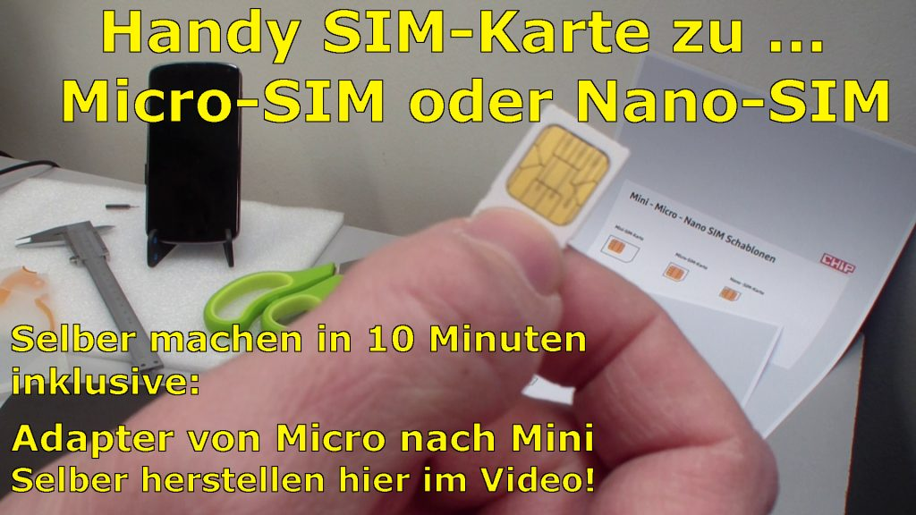 handy sim karte zu micro nano zuschneiden und mini sim adapter selber bauen tuhl teim de. Black Bedroom Furniture Sets. Home Design Ideas