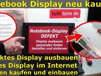 Defektes Notebook Display ausbauen richtiges kaufen finden einbauen