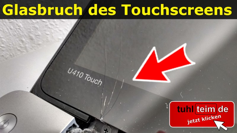 Notebook Touchscreen Bruch Glasbruch Scheibe gesprungen Display