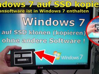 Windows 7 Festplatte auf SSD oder HDD klonen ohne Extrasoftware