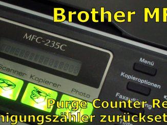 Brother MFC Reinigungszähler Reset - Purge Counter zurücksetzen
