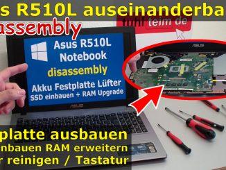 Asus R510 R510L 510L Notebook Laptop aufschrauben öffnen Lüfter RAM SSD HDD