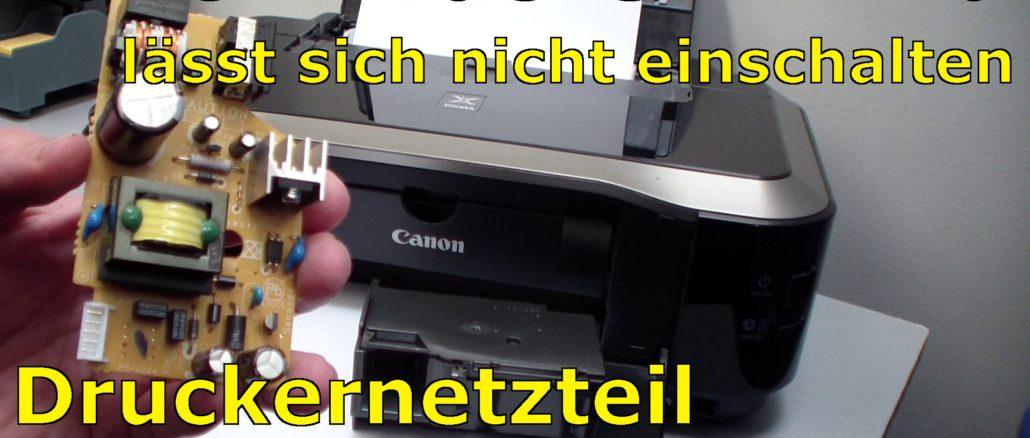 Canon Pixma Drucker ohne Funktion defekt Netzteil ausbauen und testen