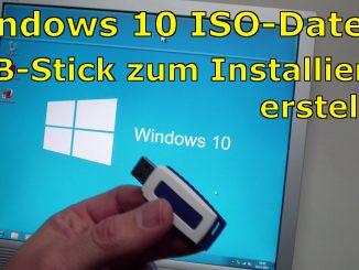 Windows 10 bootbaren USB Stick mit ISO erstellen Installationsstick