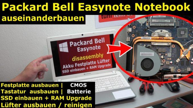 Packard Bell Easynote Notebook öffnen HDD SSD einbauen CMOS Lüfter Tastatur 4K Video