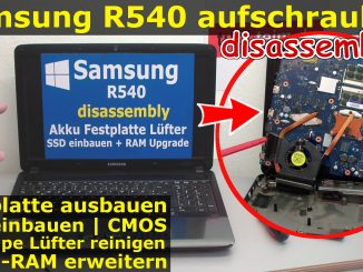 Samsung R540 Notebook Laptop öffnen disassembly aufschrauben Fix Reparieren