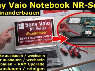 Sony Vaio Notebook NR-Serie aufschrauben / reparieren