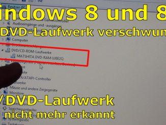 Windows 8 8.1 Windows 10 CD DVD Drive Laufwerk missing verschwunden nicht erkannt gefunden