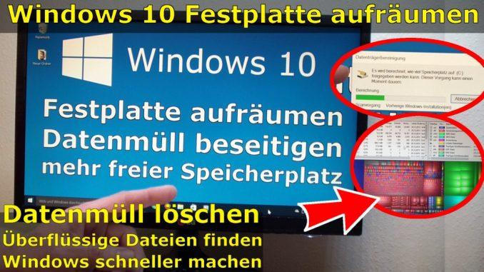 Windows 10 schneller machen + aufräumen + säubern - Datenmüll beseitigen