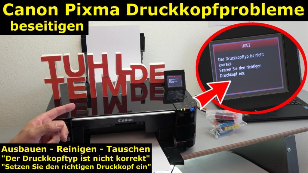 Canon Pixma Druckkopfprobleme beseitigen - Fehler beheben