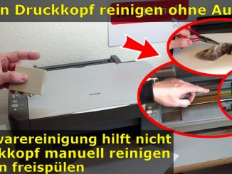 Epson Tintenstrahldrucker - Druckkopf reinigen ohne Ausbau - Ausdruck ist streifig