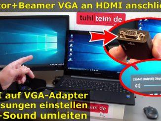 Windows 10 Monitor oder Beamer mit HDMI-VGA Adapter anschließen und Dual Monitor einstellen - Audio über Adapter