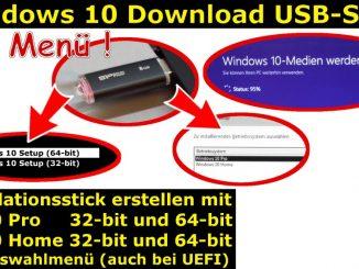 Windows 10 Download 32-bit 64-bit Pro Home USB-Stick mit Auswahlmenü erstellen ei.cfg