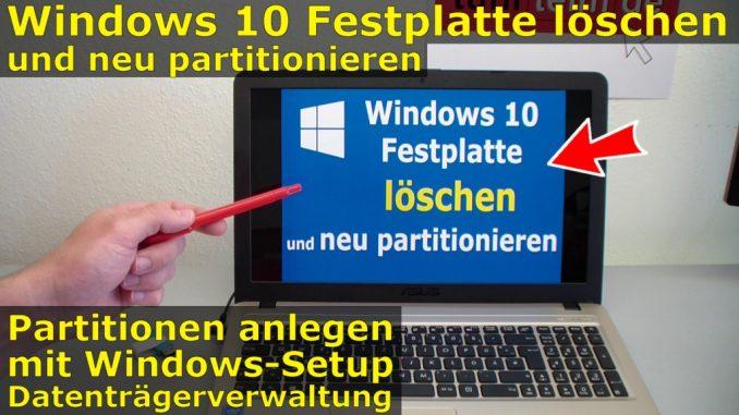 Windows 10 Festplatte SSD - Partitionen löschen - formatieren - neu anlegen