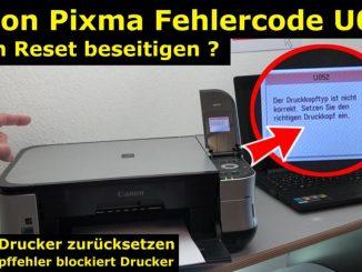 Canon Pixma Druckkopf Fehler U052 Error - Canon Drucker Reset