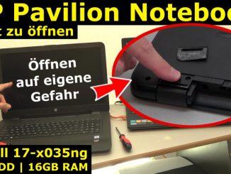 HP Pavilion Notebook nicht zu öffnen - Öffnen auf eigene Gefahr - 17-x035ng