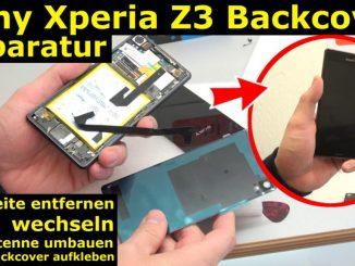 Sony Xperia Z3 Backcover + Akku + NFC Antenne austauschen - Reparatur