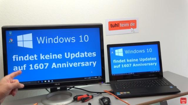 Windows 10 findet keine Updates - 1607 Anniversary Update selbst installieren - auf diesem Notebook läuft Windows 10 ohne Probleme