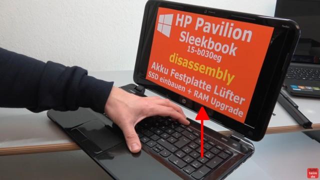 HP Pavilion Sleekbook 15 Notebook öffnen HDD SSD RAM Lüfter CMOS tauschen - die Tastatur wird nach oben geschoben