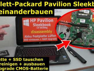 HP Pavilion Sleekbook 15 Notebook öffnen HDD SSD RAM Lüfter CMOS tauschen