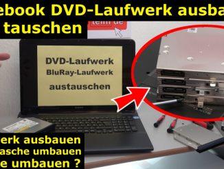 Notebook DVD Laufwerk oder BluRay ausbauen und wechseln