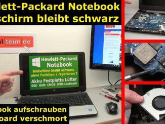 HP Notebook funktioniert nicht mehr - Bildschirm bleibt schwarz - aufschrauben und prüfen
