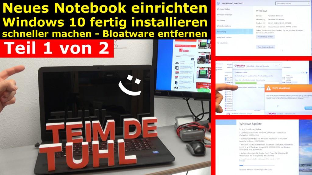 Neues Notebook einrichten - Teil 1 - Windows 10 fertig installieren ...