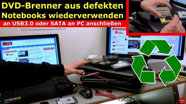 Notebook DVD Laufwerk extern an USB oder in PC einbauen an SATA - verschiedene defekte Notebooks mit funktionierenden DVD-Laufwerken
