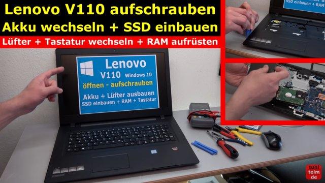 Lenovo V110 Notebook öffnen - Akku SSD Lüfter Tastatur wechseln