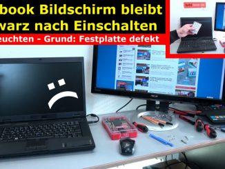 Notebook Bildschirm bleibt schwarz oder geht aus - Ursache: HDD defekt