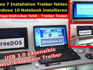 Windows 7 - Treiberproblem xHCI - auf neuem Windows 10 - FreeDos Notebook installieren