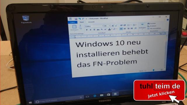 Windows 10 FN-Taste ist immer an - Funktionstaste immer gedrückt - funktioniert invers - Windows 10 sauber neu installieren