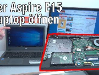 Acer Aspire E15 Laptop Notebook öffnen - HDD SSD Akku Batterie RAM Lüfter wechseln