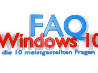 Windows 10 FAQ - die 10 meistgestellen Fragen