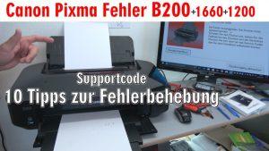 Canon Pixma B200 Fehler - 10 Tipps zur Fehlerbehebung | Error Supportcode 1660 1200