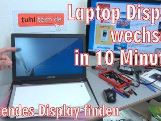 Laptop Display wechseln in 10 Minuten - Passendes Notebook Display kaufen