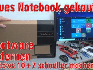 Neues Notebook Bloatware entfernen - Windows 10 + 7 - schneller machen