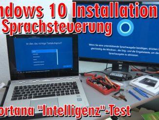 """Windows 10 Installation von USB-Stick mit Sprachsteuerung + Cortana """"Intelligenz""""-Test"""
