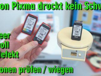 Canon Pixma druckt kein Schwarz - Patronen prüfen / wiegen - leer | voll | defekt