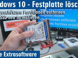 Windows 10 - Festplatte löschen - alle geschützten Partitionen entfernen ohne Extrasoftware