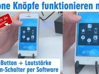 iPhone Knöpfe funktionieren nicht - Home Button + Lautstärke + Ein-Schalter per Software