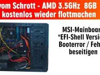 PC vom Schrott - AMD 3.5GHz 8GB SSD - kostenlos in 15min reparieren - EFI Shell Version