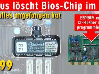 Virus löscht Bios-Chip im PC - 1999 - BIOS Update flashen - Wie alles angefangen hat - CT-Flasher
