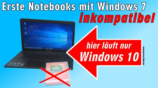 Neue Notebooks Windows 7 inkompatibel - Installation hängt - Laptop nur Windows 10 kompatibel